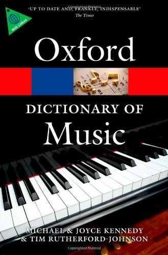 By Tim Rutherford-Johnson The Oxford Dictionary of Music (Oxford Paperback Reference) (6th Edition) ebook