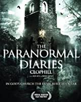 The Paranormal Diaries: Clophill