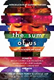 img - for The Sum of Us: Tales of the Bonded and Bound (Laksa Anthology Series: Speculative Fiction Book 2) book / textbook / text book