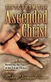 Gifts from the Ascended Christ, Dwayne Stone, 1560433434