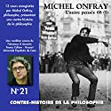 Contre-histoire de la philosophie 21.2: L'autre pensée 68 - De Herbert Marcuse à Henri Lefebvre Speech by Michel Onfray Narrated by Michel Onfray