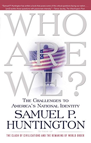 Who Are We?: The Challenges to America's National Identity [Samuel P. Huntington] (Tapa Blanda)