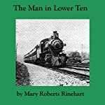 The Man in Lower Ten | Mary Roberts Rinehart