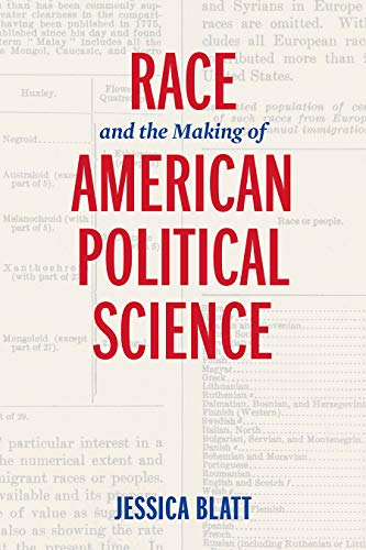 Race and the Making of American Political Science (American Governance: Politics, Policy, and Public Law) (Significance Of The Study Of Political Science)