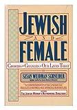 Jewish and Female, Susan W. Schneider, 0671421034
