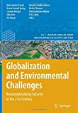 img - for Globalization and Environmental Challenges: Reconceptualizing Security in the 21st Century (Hexagon Series on Human and Environmental Security and Peace) book / textbook / text book