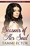 Seasons of Her Soul (Lee's Legacy Book 1)