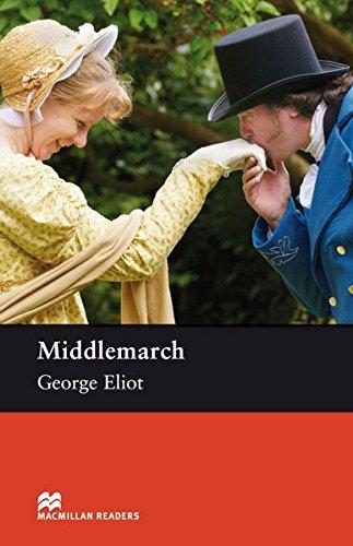 Upper Intermediate Level: Middlemarch: Lektüre (Macmillan Readers)