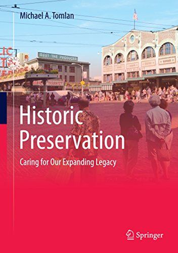 Download Historic Preservation: Caring for Our Expanding Legacy Pdf