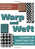Warp and Weft, Mariana Eriksson and Gunnel Gustavsson, 1570764735