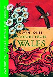 Stories from Wales (Childrens Myths & Legends)