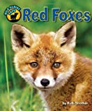 img - for Red Foxes (Wild Canine Pups) book / textbook / text book