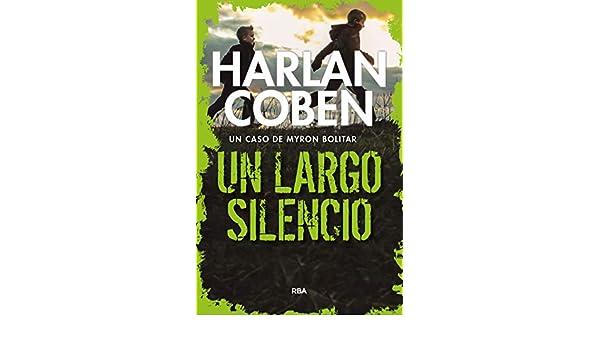 Un largo silencio: Serie Myron Bolitar (Myron Bolítar)