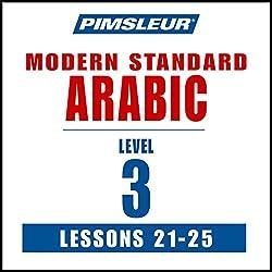 Pimsleur Arabic (Modern Standard) Level 3 Lessons 21-25