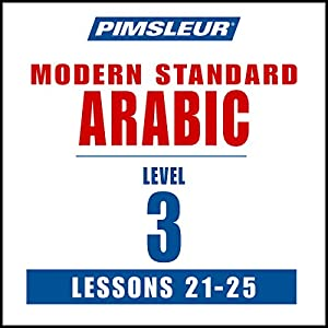 Pimsleur Arabic (Modern Standard) Level 3 Lessons 21-25 Speech