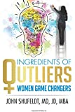 Ingredients of Outliers: Women Game Changers (The Outlier Series)