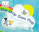 img - for Little Bees: The Drop Goes Plop: A first look at the water cycle book / textbook / text book