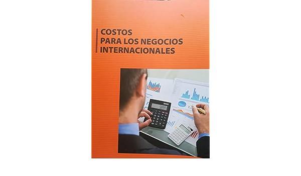 Costos para los negocios internacionales eBook: Elix Alberto Fernández Giura: Amazon.es: Tienda Kindle