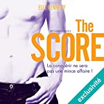 The score (Off-campus 3) | Elle Kennedy