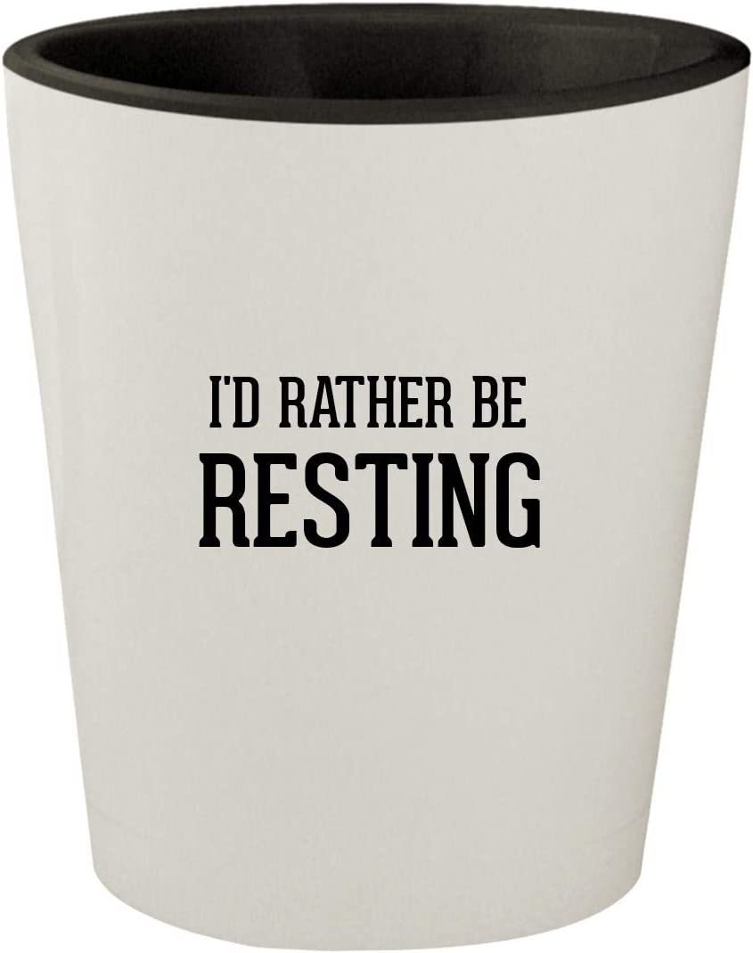 I'd Rather Be RESTING - White Outer & Black Inner Ceramic 1.5oz Shot Glass