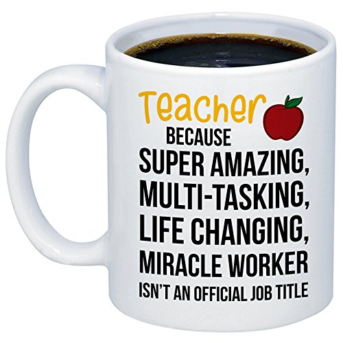 MyCozyCups Teacher Gifts - Amazing Teacher Miracle Worker Job Title Coffee Mug - Funny Unique Gift Idea 11oz Cup For Birthday, Christmas - Cute Quote Saying Appreciation Classroom Present For Women