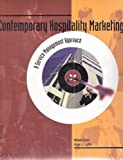 Contemporary Hospitality Marketing, Lazer, William and Layton, Roger, 0866121587