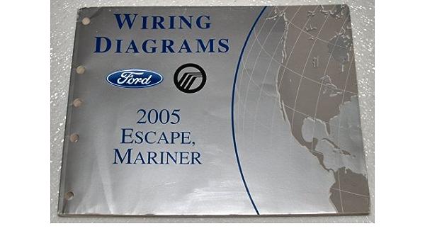 2005 Ford Escape Mercury Mariner Wiring Diagrams Ford Motor Company Amazon Com Books