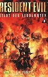 Resident Evil 03. Stadt der Verdammten.