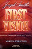 Joseph Smith's 1st Vision: Confirming Evidences and Contemporary Accounts by Milton V. Backman front cover