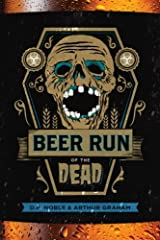 Beer Run of the Dead