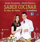 Saber cocinar en días de fiesta (Spanish Edition)