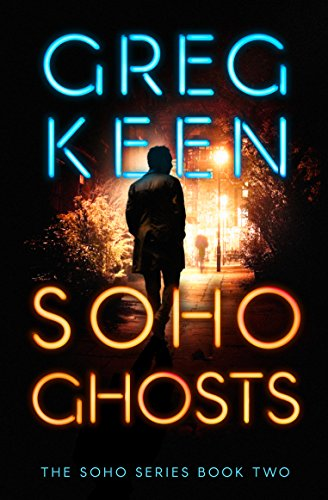 Soho Ghosts (The Soho Series Book - Series Soho