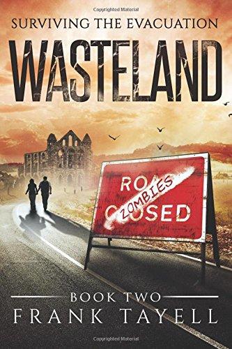 Surviving The Evacuation Book 2: Wasteland (Volume 2) ebook