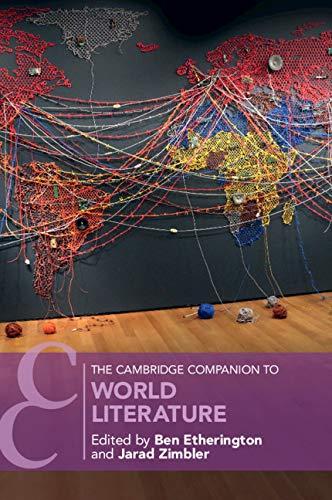 The Cambridge Companion to World Literature (Cambridge Companions to Literature) PDF
