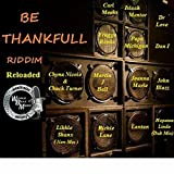 Be Thankful Riddim Reloaded