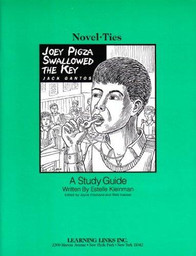 Joey Pigza Swallowed the Key: Novel-Ties Study Guide