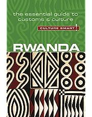 Rwanda - Culture Smart!: The Essential Guide to Customs & Culture