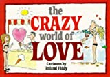 The Crazy World of Love, Bill Stott, 1850153876