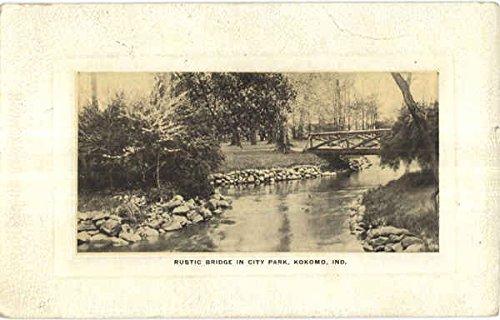Rustic Bridge In City Park Kokomo, Indiana Original Vintage Postcard]()