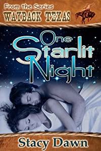 One Starlit Night (Wayback Texas)