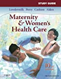 Study Guide for Maternity & Women's Health Care, 10e (Maternity and Women's Health Care Study Guide)