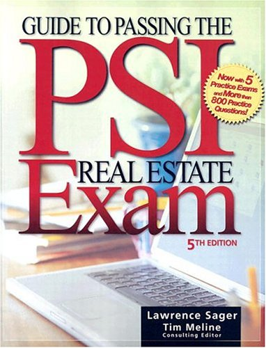 Guide to Passing the PSI Real Estate Exam, Fifth Edition