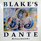 img - for Blakes Dante by Milton Klonsky (1980-11-03) book / textbook / text book
