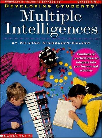 Developing Students Multiple Intelligences (Grades K-8)