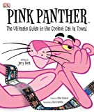 Pink Panther: The Ultimate Guide to the Coolest Cat in