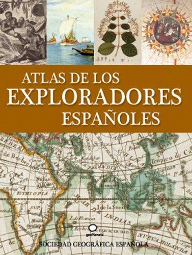 Descargar Libro Atlas De Los Exploradores Españoles Andrea De Porti