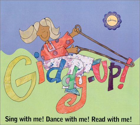Giddy-Up: Sing, Dance, and Read With Me (Kindermusik Library) by Kindermusik Intl Inc