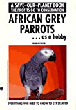African Grey Parrots As a Hobby, H. Pinter, 0793800935