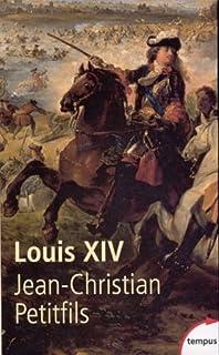Louis XIV, Petitfils, Jean-Christian
