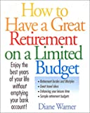 How to Have a Great Retirement, Diane Warner, 1582971331